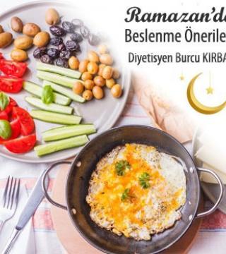 Ramazan Ayı'nda Beslenme Önerileri